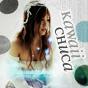 Kawaii Chuca