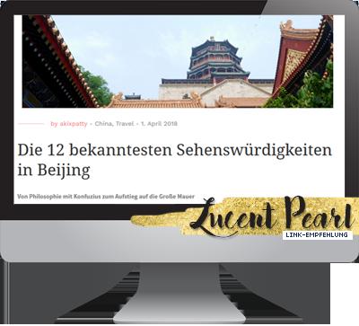 Linkempfehlung Lucent Pearl Beijing Reiseberichte